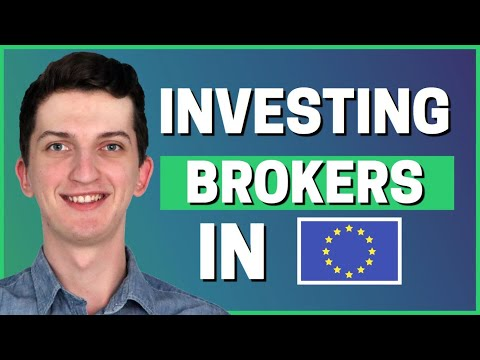 The Best Investment Brokers In Europe? 2021!