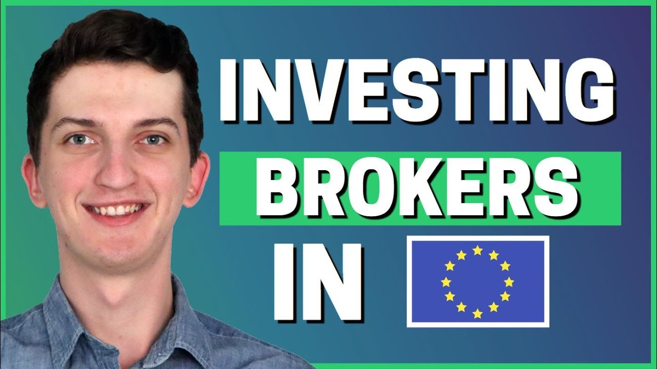 The Best Investment Brokers In Europe 2021