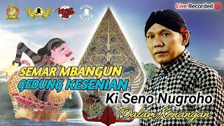 #LiveStreaming Ulang KI SENO NUGROHO - SEMAR MBANGUN GEDUNG KESENIAN