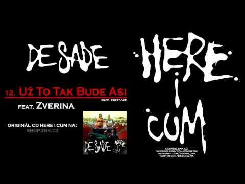 DeSade - 12. Už To Tak Bude Asi (feat. Zverina) (prod. Freedope)
