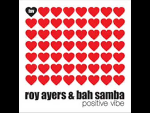 Roy Ayers & Bah Samba - Positive Vibe (Sean McCabe Vocal Mix)