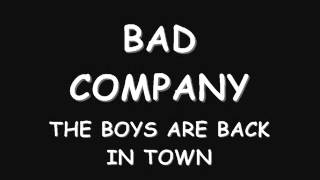 bad company - the boys are back in town
