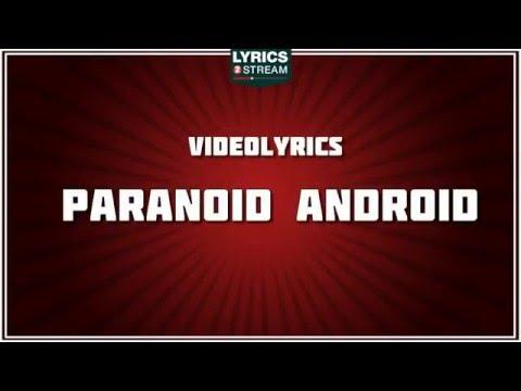 Paranoid Android Lyrics - Radiohead Tribute - Lyrics2Stream