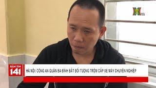 BẢN TIN 141 | 09.05.2018 | Công an quận Ba Đình bắt đối tượng trộm cắp xe máy chuyên nghiệp