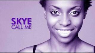 Skye - Call Me