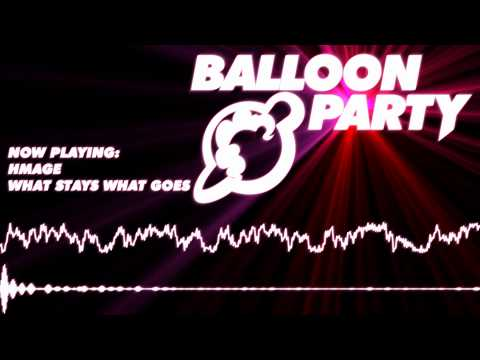 What Stays What Goes [Balloon Party Track]