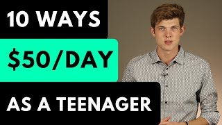 10 Legit Ways To Make Money As a Teenager In 2019