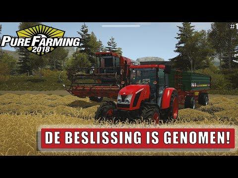 """DE BESLISSING IS GENOMEN!"" Pure Farming 2018 #1"
