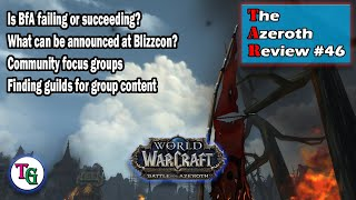 The Azeroth Review #46 The State of BfA, Looking Ahead to Blizzcon and Classic WoW thumbnail