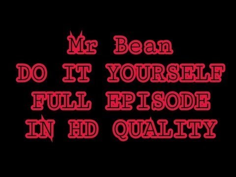 Mr bean do it yourself full episode youtube mr bean do it yourself full episode solutioingenieria Image collections