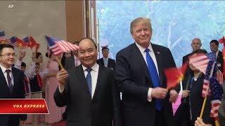 Truyền hình VOA 9/3/19: Trump và cờ đỏ sao vàng: Mỹ gần Việt Nam hơn?