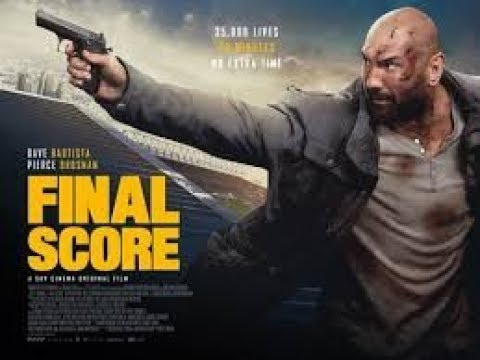FINAL SCORE Trailer #1(2018) Dave Bautista, Pierce Brosnan Action Movie HD