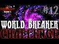 Darkest Dungeon Season 4 - The World Breaker Challenge - Episode 12