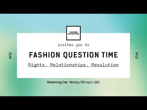 Fashion Question Time: Rights, Relationships & Revolution