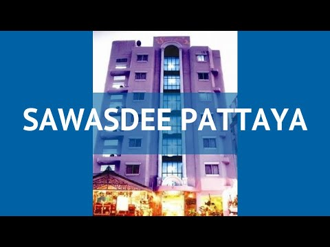 SAWASDEE PATTAYA 2 Таиланд Паттайя обзор – отель САВАСДИ ПАТТАЙЯ 2 Паттайя видео обзор