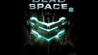 Dead Space Il [00-30 по мск][ч.1][18+]