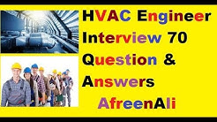 HVAC Engineer interview 70 question & answers (Mechanical engineer)
