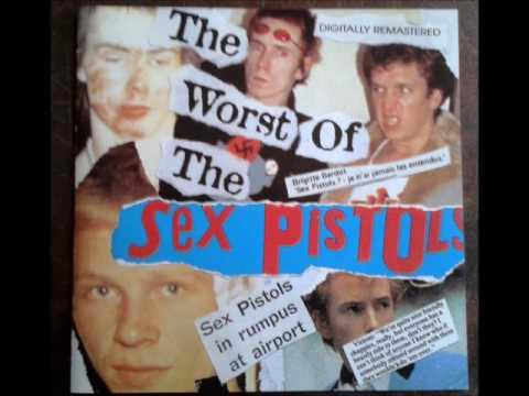 Sex Pistols  - The Worst Of The Sex Pistols (full album)
