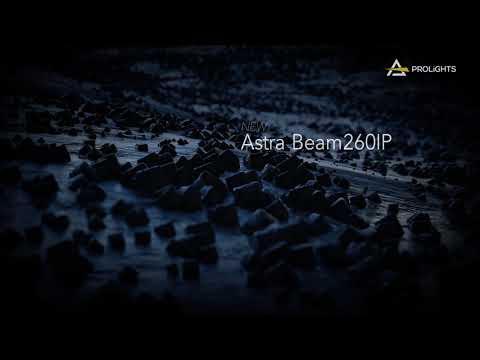 PROLIGHTS Astra Beam260IP | Teaser