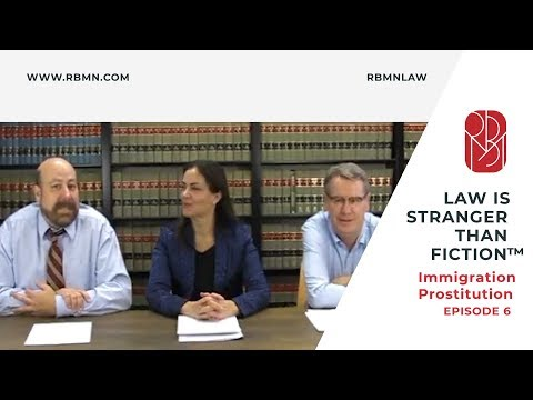 Law Is Stranger Than Fiction Episode 6 Immigration Prostitution