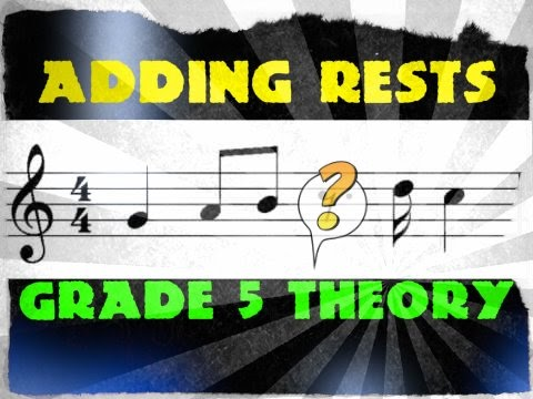Adding Rests Grade 5 Music Theory Abrsm Youtube
