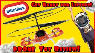 drone for kids little tikes review