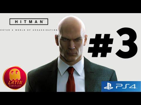 Hitman (ps4 2016) parte #3 Gameplay Español latino - La prueba final - Sin comentarios - YouTube