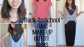 Back to School Hair, Make-Up & Go-To Outfits Thumbnail