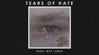 "*FREE* (SAD HARD) XXXTentacion x Lil Peep Type Beat - ""Tears of hate"" | Prod. Why Loner"