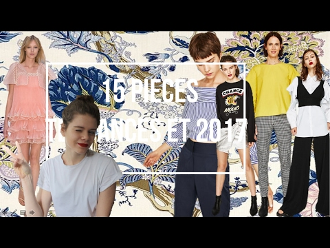 15 PIECES TENDANCES PRINTEMPS/ETE 2017