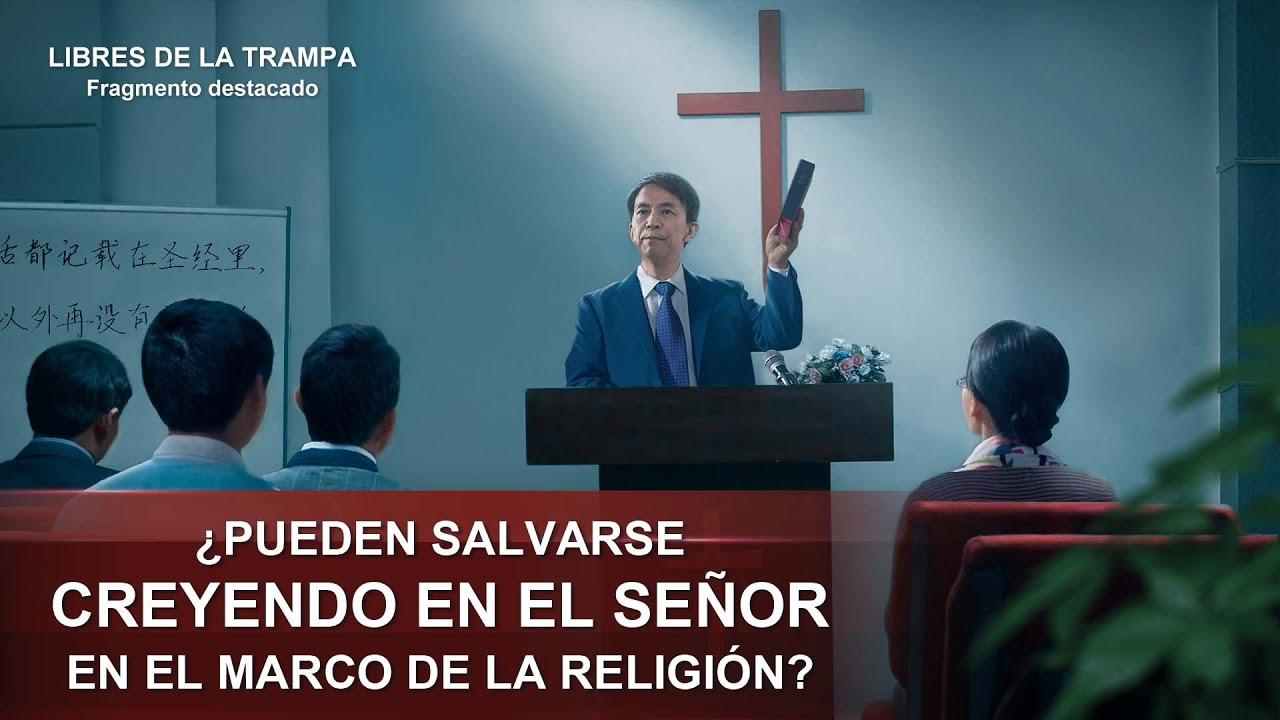 """Fragmento 3 de película evangélico """"Libres de la trampa"""": ¿Pueden salvarse creyendo en el Señor en el marco de la religión?"""