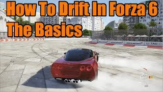How to drift in forza motorsport 6 | part 1: the basics
