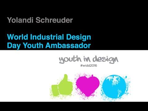 World Industrial Design Day Youth Ambassador 2016:  Talk by Yolandi Schreuder