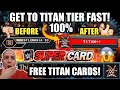HOW TO GET BETTER CARDS, HOW TO GET TO TITAN TIER AND CLIMB THROUGH THE TIERS FASTER! WWE SUPERCARD!