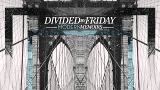 Divided By Friday - Relapse