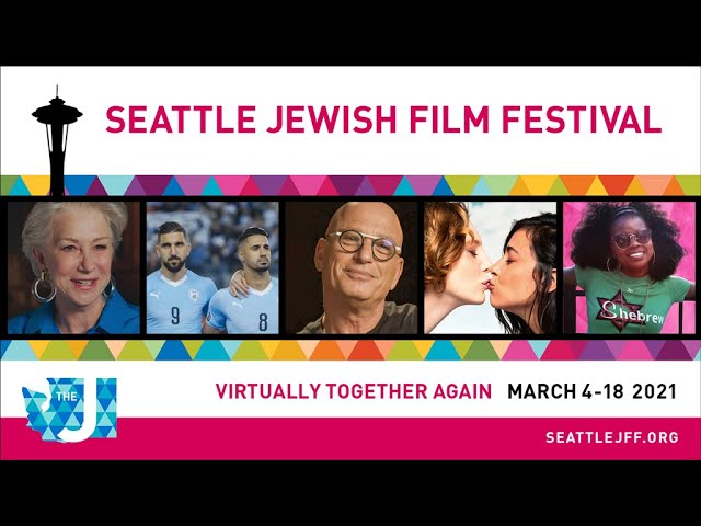 2021 Seattle Jewish Film Festival Trailer