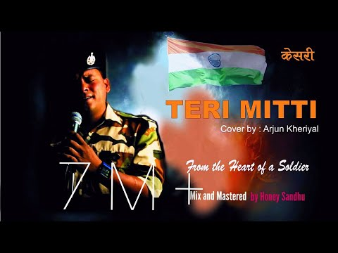 Teri Mitti  Kesari Unplugged By Arjun Kheriyal   Honey Sandhu    B Praak   
