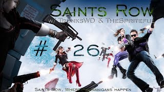 Let's Play Saints Row: The Third Co-op Ep. 26