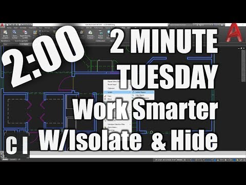 AutoCAD Tutorial; How toIsolate or Hide Objects in a Drawing & Work Smarter! - 2 Minute Tuesday