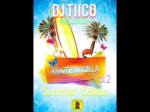Dj Tiico - Krazé Bouyon La Vol.2 (Summer Edition) Mix