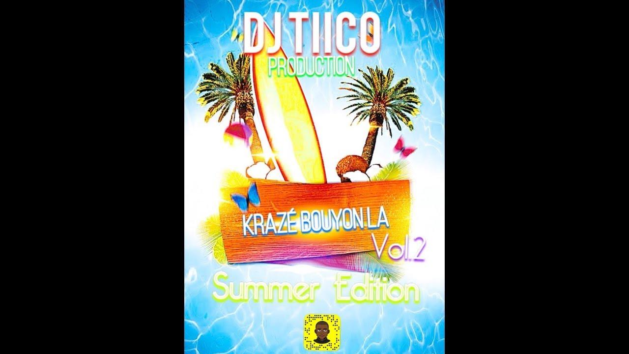 Download Dj Tiico - Krazé Bouyon La Vol.2 (Summer Edition) Mix