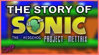 Before Sonic Mania, There Was Sonic Project Mettrix