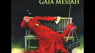 Gaia Mesiah - Black Bridge