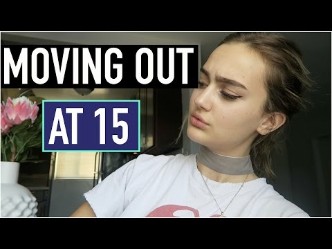 moving out at 15!...explained