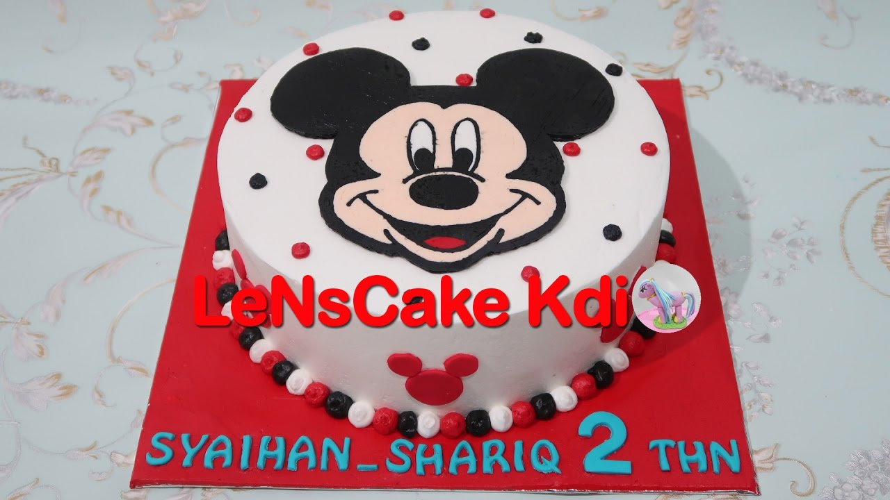 Mickey Mouse Birthday Cake Tutorial Cara Membuat Kue