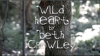 Beth Crowley- Wild Heart (Official Lyric Video)