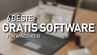Beste GRATIS Software für Windows 10