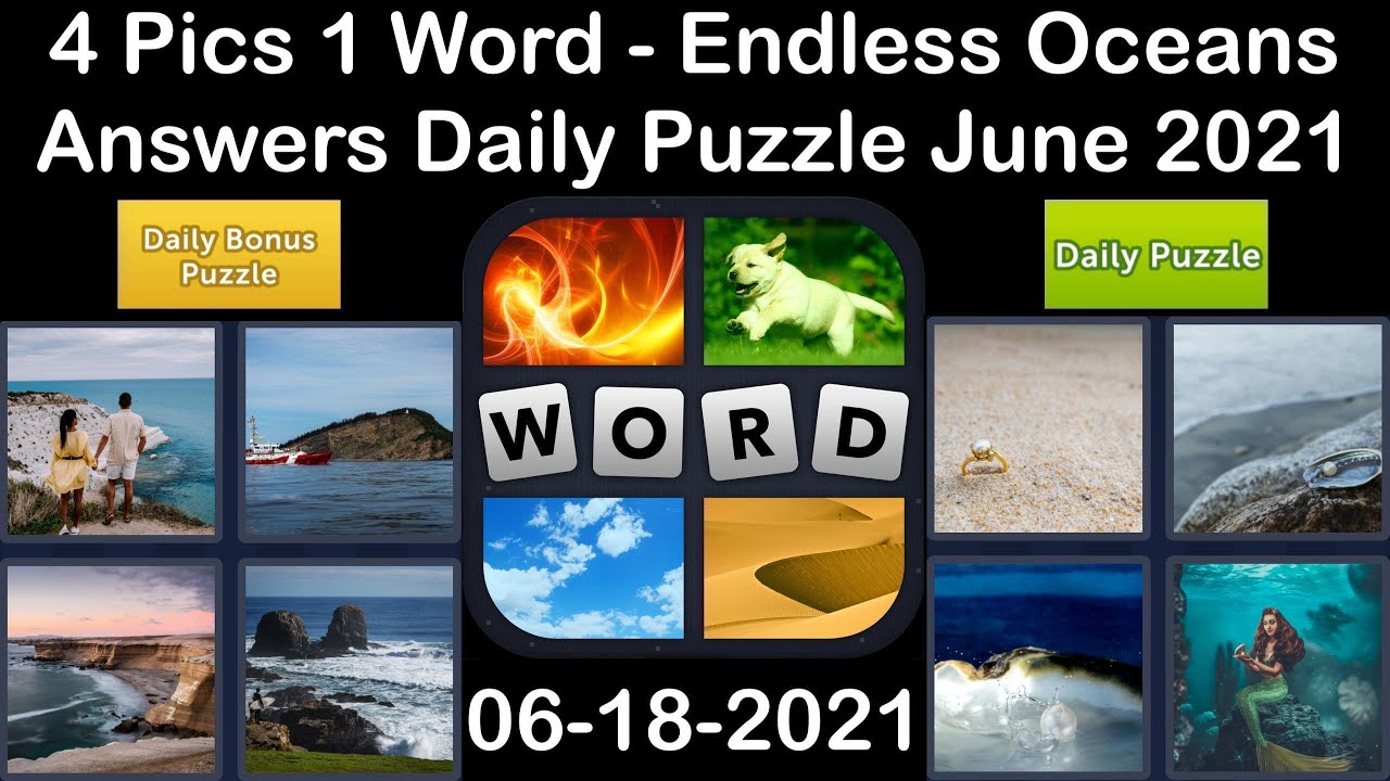 4 Pics 1 Word - Endless Oceans - 18 June 2021 - Answer Daily Puzzle + Daily Bonus Puzzle