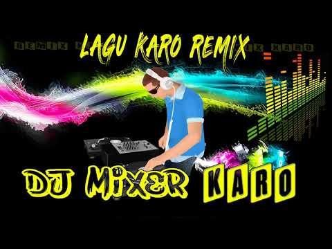Lagu Karo Terbaru 2019 Nonstop Remix