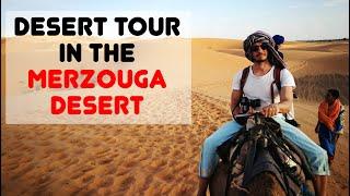TRAVELLING IN MOROCCO | DESERT TOUR IN MERZOUGA DESERT